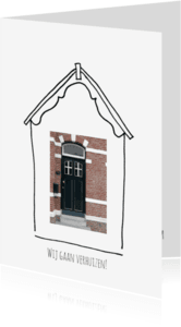Verhuiskaarten - Verhuiskaart getekend huis