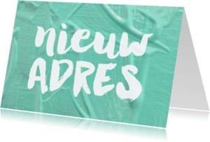 Verhuiskaarten - Verhuiskaart Nieuw Adres verf