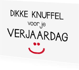 Verjaardagskaarten - Verjaardag - Dikke knuffel!