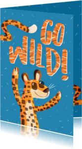 Verjaardagskaarten - Verjaardagskaart go wild