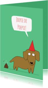 Verjaardagskaarten - Verjaardagskaart Joepie de Poepie!