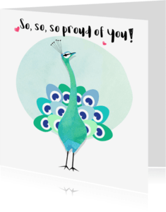 """Vriendschap kaarten - """"Vriendschapskaartje pauw so proud of you - SD"""""""