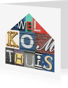 Welkom thuis kaarten - Welkom thuis in letters
