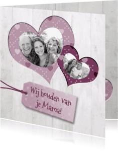 Moederdag kaarten - Wij houden van je Mama! - BK