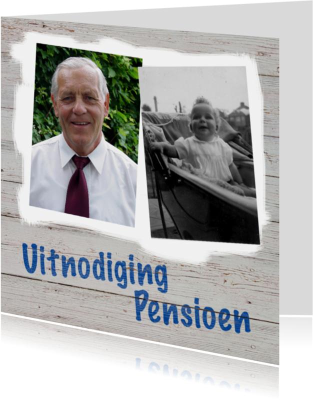 Uitnodigingen - Uitnodiging pensioen hout