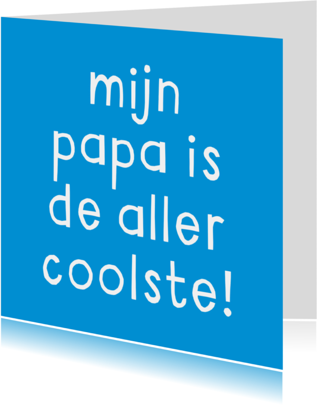 Vaderdag kaarten - Vaderdag de allercoolste
