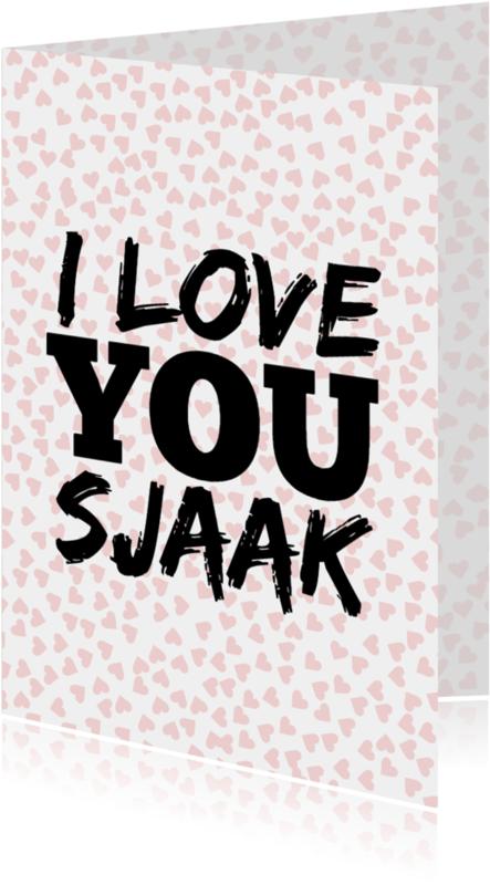 Liefde kaarten - Valentijnskaart Say it loud