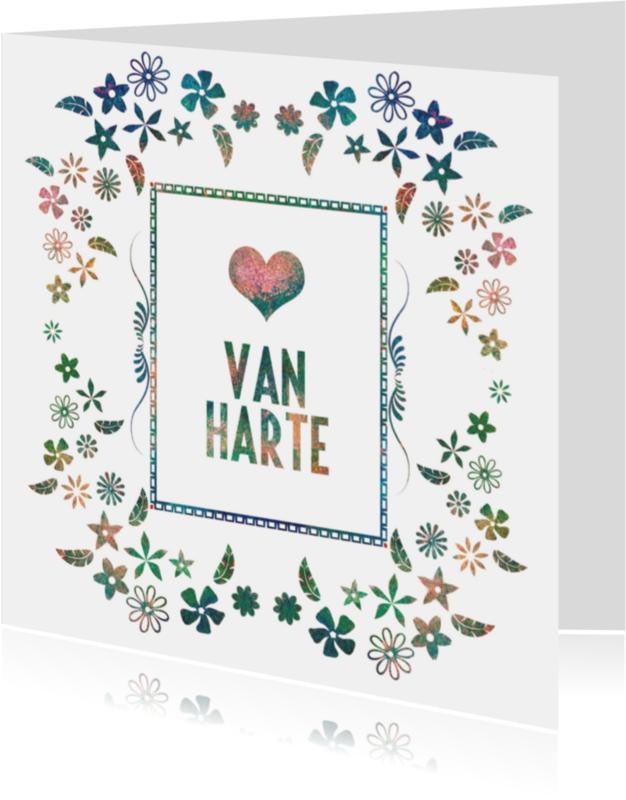 Felicitatiekaarten - Van Harte met bloemen decoratie