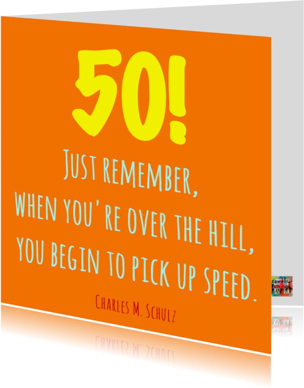 Verjaardagskaarten - When you are over the hill